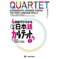 QUARTET TEXTBOOK VOL.1: INTERMEDIATE JAPANESE ACROSS THE FOUR LANGUAGE SKILLS