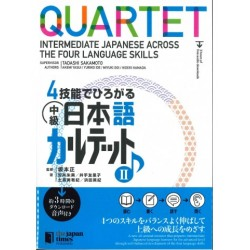 QUARTET TEXTBOOK VOL.2: INTERMEDIATE JAPANESE ACROSS THE FOUR LANGUAGE SKILLS