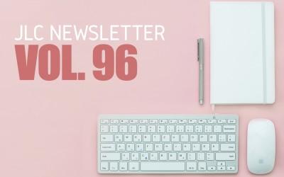 JLC Newsletter Vol. 96