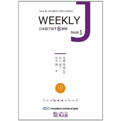 WEEKLY J BOOK 1 NIHONGO DE HANASU 6 WEEKS