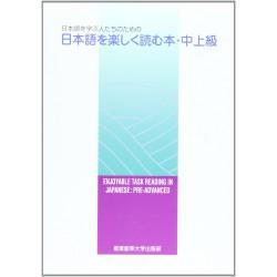 NIHONGO WO TANOSHIKU YOMU HON: PRE-ADVANCED