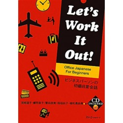 LET'S WORK IT OUT-OFFICE JAPANESE FOR BEGINNERS