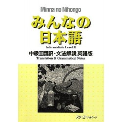 MINNA NO NIHONGO CHUKYU (2) ENGLISH TRANSLATION & GRAMMATICAL NOTE