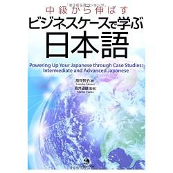 CHUKYU KARA NOBASU BUSINESS CASE DE MANABU NIHONGO