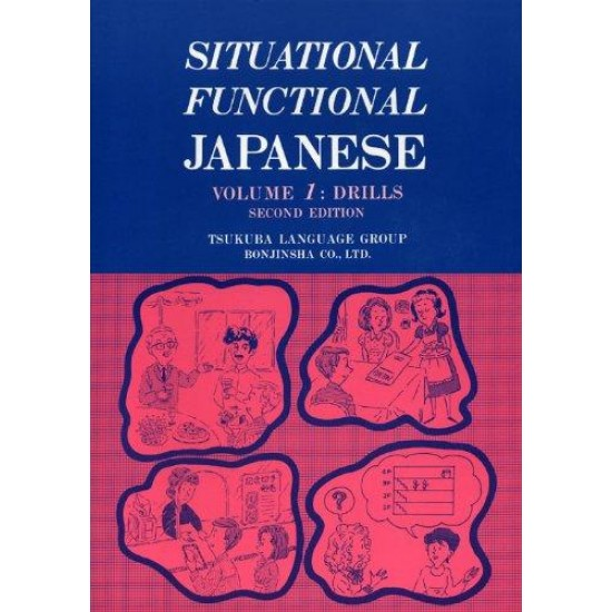 SITUATIONAL FUNCTIONAL JAPANESE (1) Drills